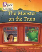 Big Cat Phonics for Little Wandle Letters and Sounds Revised – The Monster on the Train: Phase 4