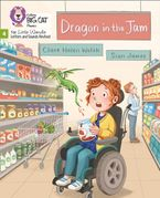 Big Cat Phonics for Little Wandle Letters and Sounds Revised – Dragon in the Jam: Phase 4