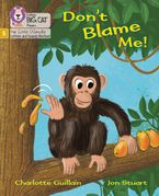 Big Cat Phonics for Little Wandle Letters and Sounds Revised – Don't Blame Me!: Phase 5