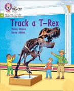 Big Cat Phonics for Little Wandle Letters and Sounds Revised – Track a T-Rex: Phase 4
