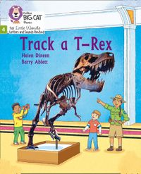big-cat-phonics-for-little-wandle-letters-and-sounds-revised-track-a-t-rex-phase-4