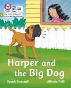 Big Cat Phonics for Little Wandle Letters and Sounds Revised – Harper and the Big Dog: Phase 4