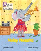 Big Cat Phonics for Little Wandle Letters and Sounds Revised – Noisy Neesha: Phase 5