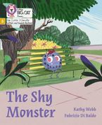 Big Cat Phonics for Little Wandle Letters and Sounds Revised – The Shy Monster: Phase 5