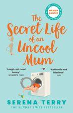 Mammy Banter: The Secret Life of an Uncool Mum