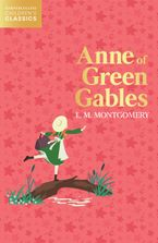 Anne of Green Gables (HarperCollins Children's Classics)