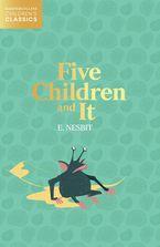Five Children and It (HarperCollins Children's Classics)