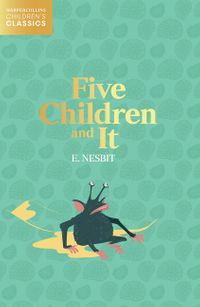 five-children-and-it-harpercollins-childrens-classics