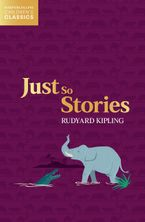 Just So Stories (HarperCollins Children's Classics) Paperback  by Rudyard Kipling