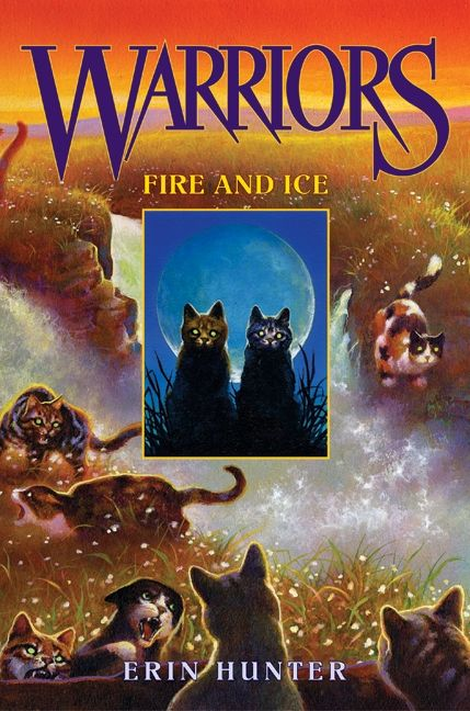 Warriors 2 Fire And Ice Erin Hunter Hardcover