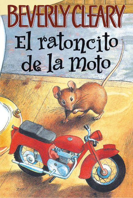 38e34f82089 El ratoncito de la moto - Beverly Cleary - Paperback