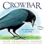 Crowbar Hardcover  by Jean Craighead George