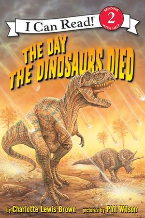 The Day the Dinosaurs Died book image