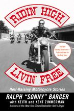 Ridin' High, Livin' Free Paperback  by Sonny Barger