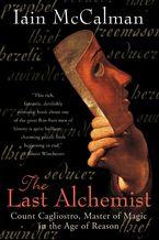 The Last Alchemist Paperback  by Iain McCalman