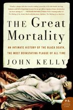 The Great Mortality Paperback  by John Kelly