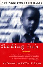 Finding Fish Paperback  by Antwone Q. Fisher