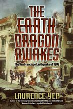 The Earth Dragon Awakes Paperback  by Laurence Yep