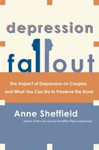Depression Fallout Paperback  by Anne Sheffield
