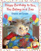 happy-birthday-to-you-you-belong-in-a-zoo