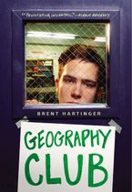 Geography Club Paperback  by Brent Hartinger
