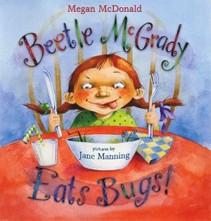 Beetle McGrady Eats Bugs! book image
