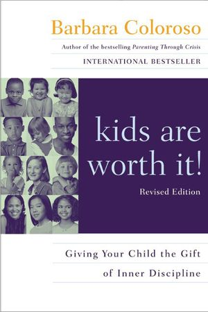 kids are worth it! Revised Edition book image