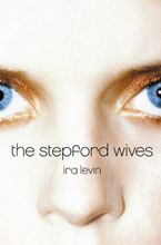 The Stepford Wives Paperback  by Ira Levin