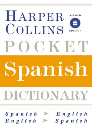 HarperCollins Pocket Spanish Dictionary, 2nd Edition