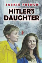 Hitler's Daughter Hardcover  by Jackie French