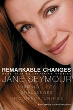 Remarkable Changes Paperback  by Jane Seymour