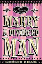 how-to-marry-a-divorced-man