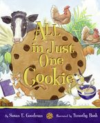 All in Just One Cookie Hardcover  by Susan Goodman