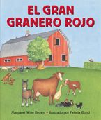 El gran granero rojo Board book  by Margaret Wise Brown