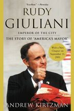 Rudy Giuliani Paperback  by Andrew Kirtzman
