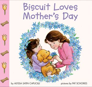 Biscuit Loves Mother's Day book image