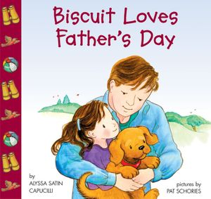 Biscuit Loves Father's Day book image