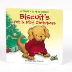 Biscuit's Pet & Play Christmas Board book  by Alyssa Satin Capucilli