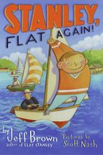 Stanley, Flat Again! Hardcover  by Jeff Brown