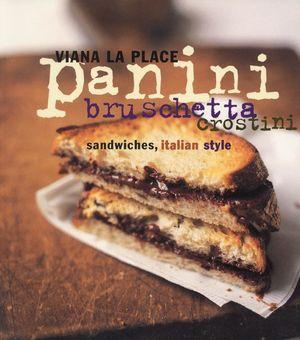 Panini, Bruschetta, Crostini book image