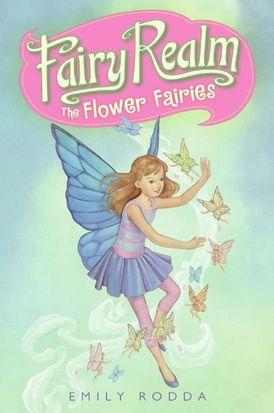 Fairy Realm #2: The Flower Fairies