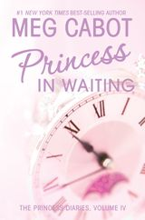 The Princess Diaries, Volume IV: Princess in Waiting