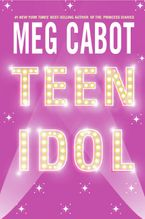 Teen Idol Paperback  by Meg Cabot