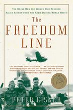 The Freedom Line Paperback  by Peter Eisner