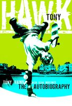 Tony Hawk Paperback  by Tony Hawk