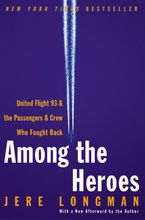 Among the Heroes Paperback  by Jere Longman