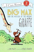 big-max-and-the-mystery-of-the-missing-giraffe