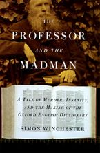 The Professor and the Madman Hardcover  by Simon Winchester