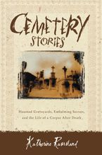 Cemetery Stories Paperback  by Katherine Ramsland