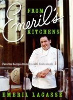From Emeril's Kitchens Hardcover  by Emeril Lagasse